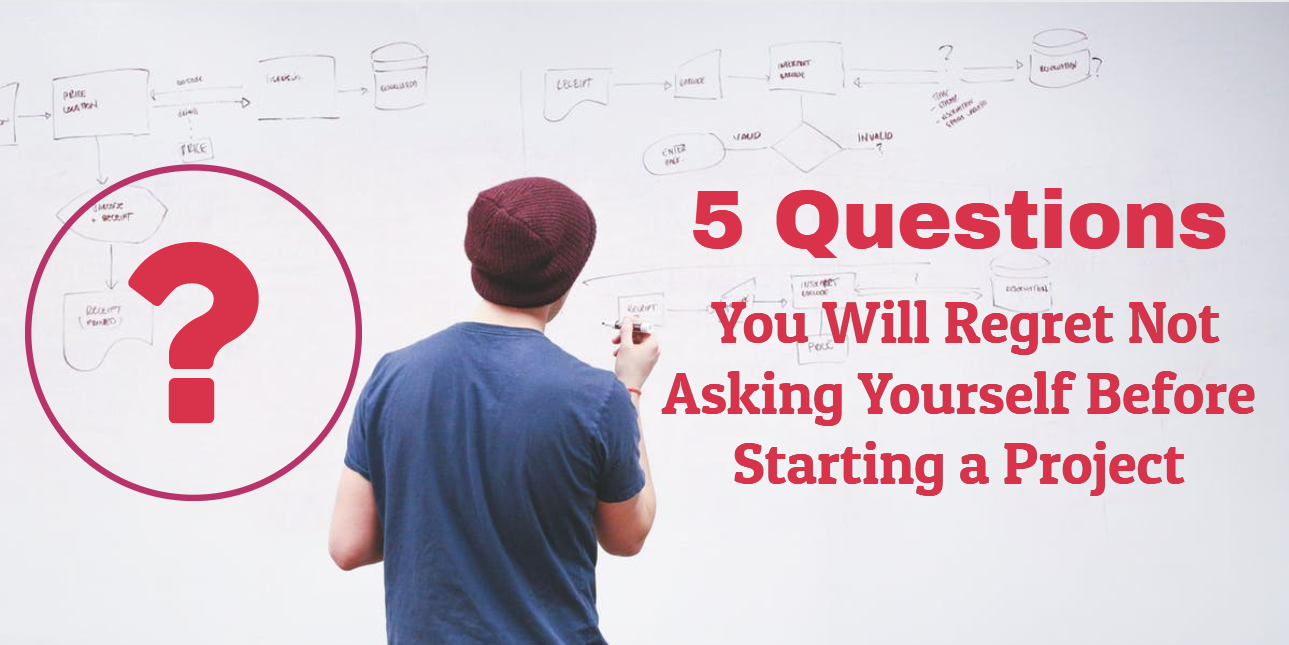 Project Managers' Questions to Ask Before Starting a New Project