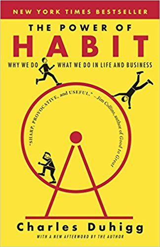 "Charles Duhigg ""The Power of Habit: Why We Do What We Do in Life and Business"""