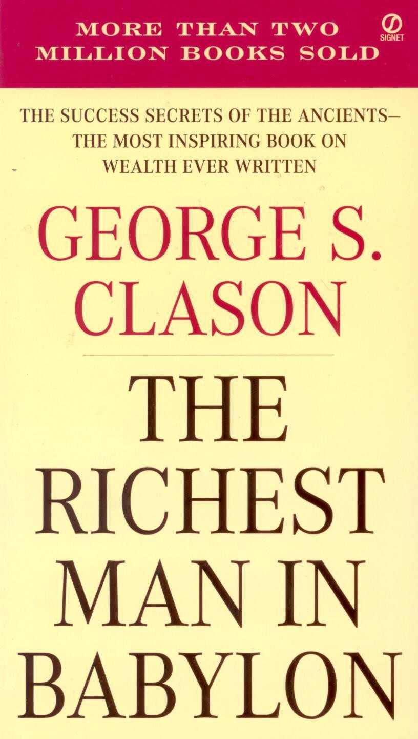 "George S. Clason ""The Richest Man in Babylon"""