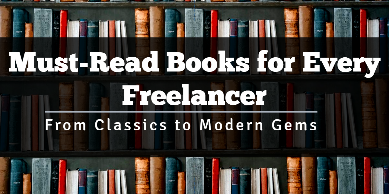 Must-Read Books for Every Freelancer