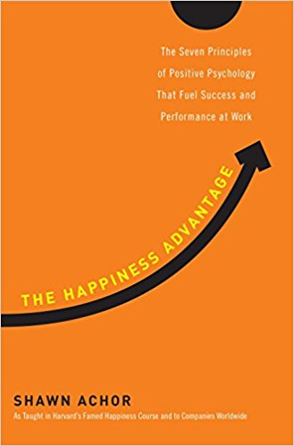 "Books for Freelancers: Shawn Achor ""The Happiness Advantage: The Seven Principles of Positive Psychology That Fuel Success and Performance at Work"""