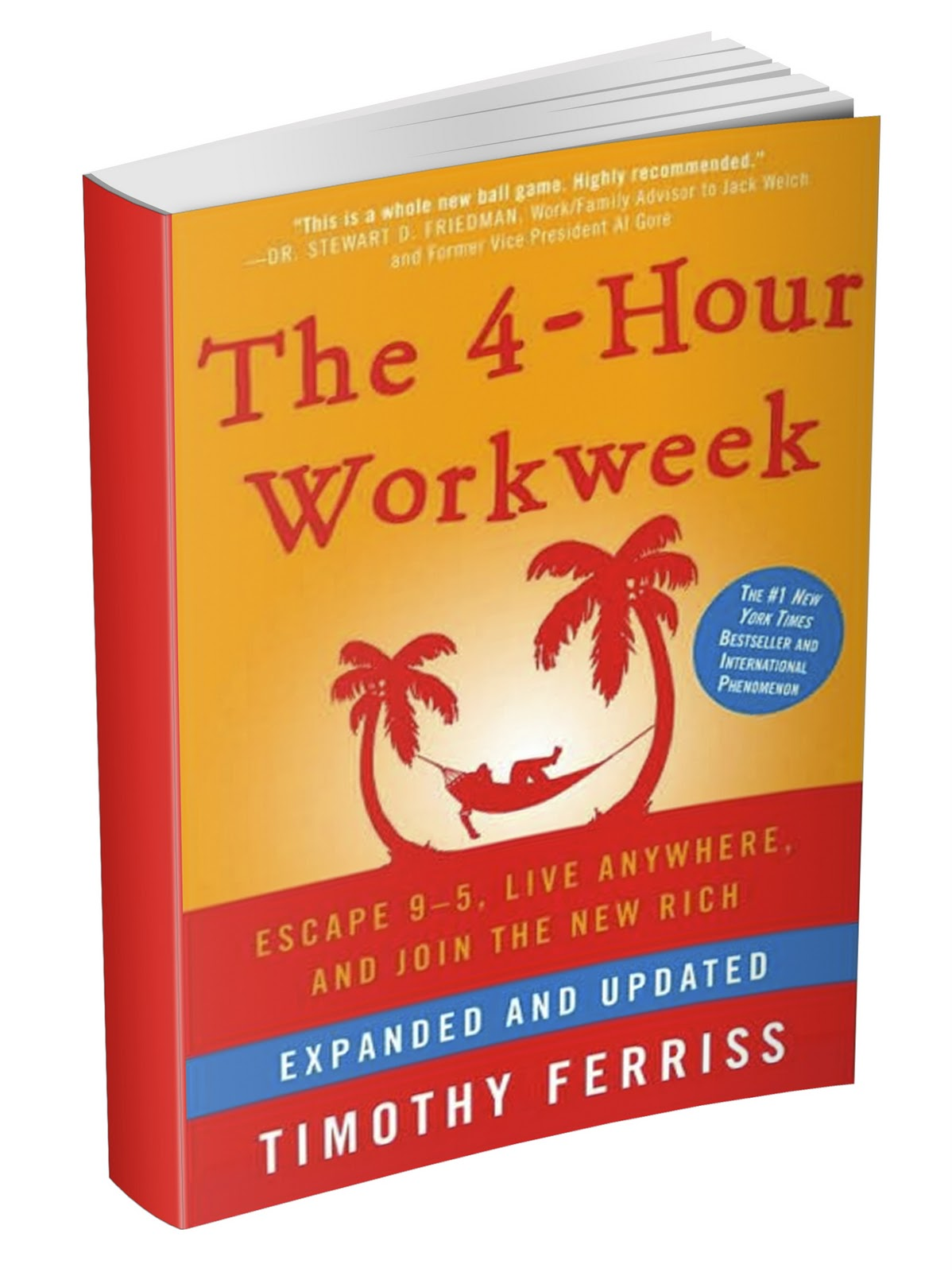 "Timothy Ferriss ""The 4-Hour Workweek: Escape 9-5, Live Anywhere, and Join the New Rich"""